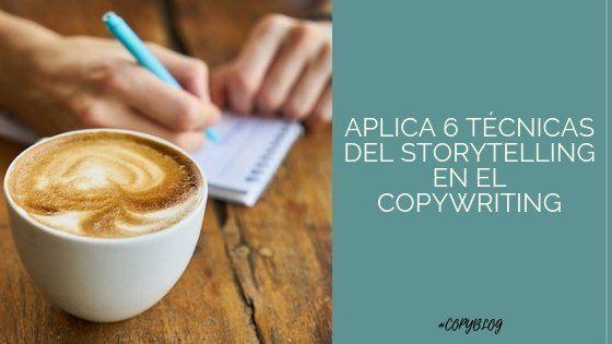 tecnicas del storytelling en el copywriting
