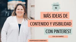 Más ideas de contenido y visibilidad en Pinterest